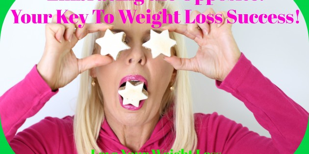 Embracing the Opposite: Your Key to Weight Loss Success